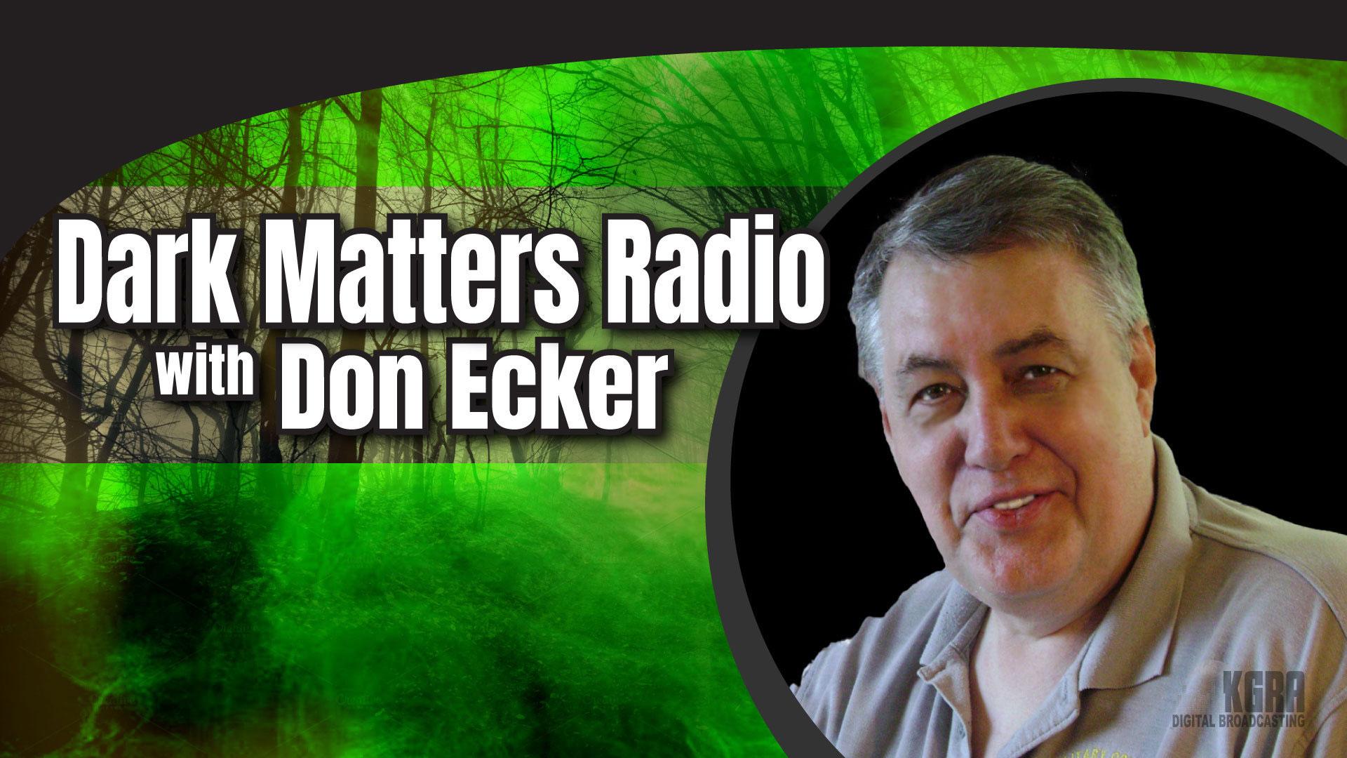 Dark Matters Radio - Don Eckers