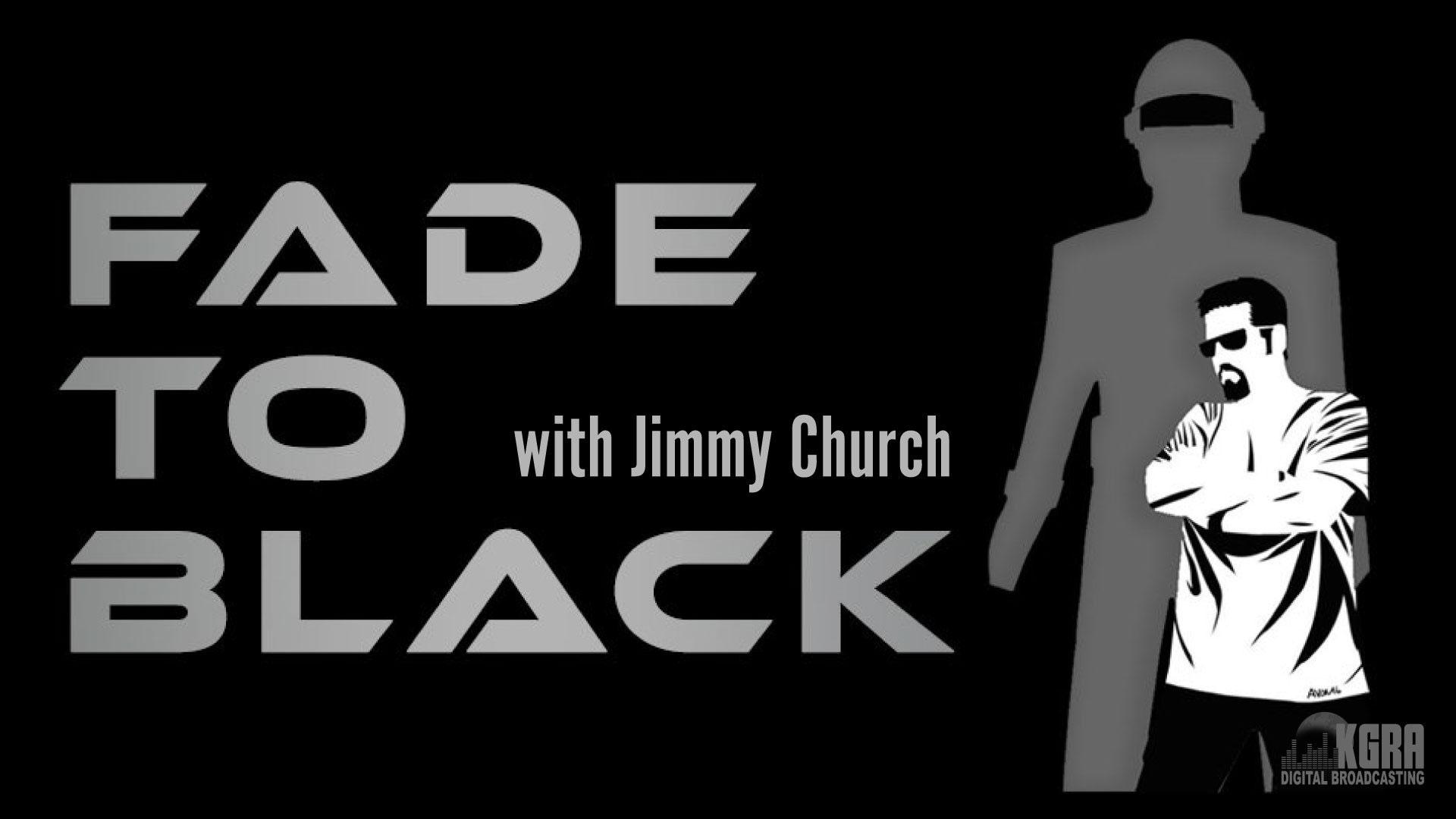 Fade to Black - Jimmy Church